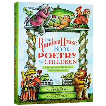 兰登儿童插画诗歌集 英文原版 The Random House Book of Poetry for Children 凯迪克奖 青蛙和蟾蜍插画家 Arnold Lobel 英文版书 美国桂冠诗人 诗歌选集大开本