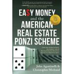 【预订】Easy Money and the American Real Estate Ponzi Scheme: F