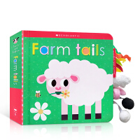 【全店300减100】英文原版纸板书 Scholastic Early Learners: Farm Tails 农场动