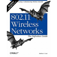 802.11 Wireless Networks the Definitive Guide 英文原版 802.11无线