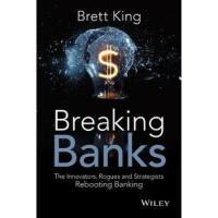 【预订】Breaking Banks: The Innovators, Rogues, And Strategists