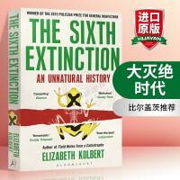 正版现货 大灭绝时代 英文原版 The Sixth Extinction 英文版科普环保主题自然历史书 比尔盖茨推荐
