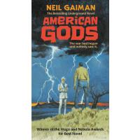American Gods: The Tenth Anniversary Edition A Novel
