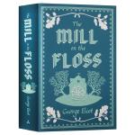 弗洛斯河上的磨坊 英文原版 The Mill on the Floss Alma Classics Evergreen