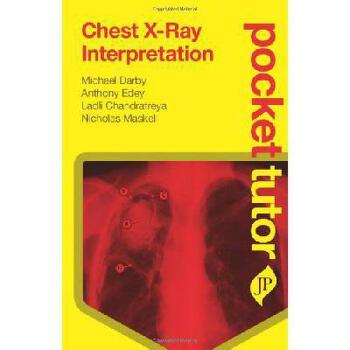 【预订】Pocket Tutor Chest X-Ray Interpretation 美国库房发货,通常付款后3-5周到货!
