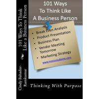 【预订】101 Ways to Think Like a Business Person: Thinking with