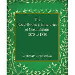 【预订】The Road-Books and Itineraries of Great Britain 1570 to