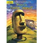 【现货】英文原版 Where Is Easter Island? 复活节岛在哪儿? who was/is认知系列 中小