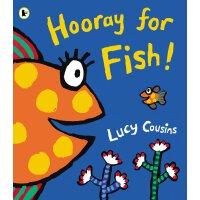 Hooray for Fish!  《小鼠波波》作者Lucy Cousins 经典绘本
