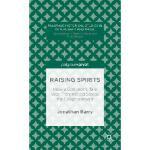 【预订】Raising Spirits: How a Conjuror's Tale Was Transmitted