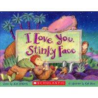 I Love You Stinky Face 孩子我爱你, 不管你多糟糕[3-8岁]
