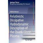 【预订】Relativistic Dissipative Hydrodynamic De*ion of the Qu.