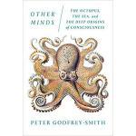 【预订】Other Minds: The Octopus, the Sea, and the Deep Origins