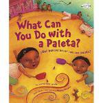 【预订】What Can You Do with a Paleta / Que Puedes Hacer Con Un