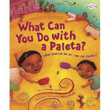 【预订】What Can You Do with a Paleta / Que Puedes Hacer Con Una Paleta? 美国库房发货,通常付款后3-5周到货!