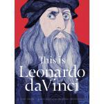 【预订】This is Leonardo da Vinci 9781780677514