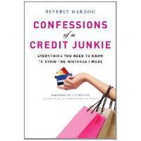 【预订】Confessions of a Credit Junkie: Everything You Need to