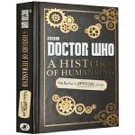 神秘博士 人类的历史 英文原版 Doctor Who A History of Humankind 神秘博士的官方指南