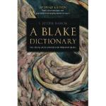 【预订】A Blake Dictionary: The Ideas and Symbols of William Bl
