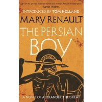 The Persian Boy: A Novel of Alexander the Great 英文原版 亚历山大三部曲