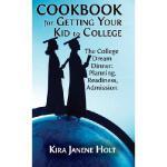 【预订】Cookbook for Getting Your Kid to College