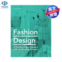英文原版 时装设计 行业和创作过程指南艺术书Fashion Design: A Guide to the Industr