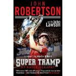【预订】John Robertson: Super Tramp: My Autobiography 9781