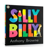【全店300减100】英文原版 笨比利Silly Billy儿童英语启蒙认知绘本图画故事书 安东尼・布朗作品Anthon