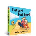 【发顺丰】英文原版Faster! Faster! 名家Leslie Patricelli 幼儿行为启蒙纸板书 亲子互动