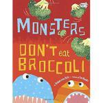 【预订】Monsters Don't Eat Broccoli 9780385755214