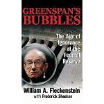 【预订】Greenspan's Bubbles: The Age of Ignorance at the Federa