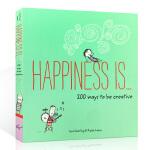 英文原版 Happiness Is . . . 200 Ways to Be Creative幸福是……变得有创意的2
