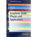 【预订】Graphene Oxide: Physics and Applications 9783662448281