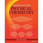 【预订】Understanding Physical Chemistry First Edition 97811187