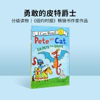 #英文原装进口童书 Pete the Cat: Sir Pete the Brave 皮特猫:勇敢的皮特爵士