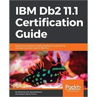 【预订】IBM Db2 11.1 Certification Guide 9781788626910