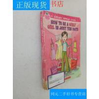 【二手旧书九成新】【正版现货】Candy Apple #4: How to Be a Girly Girl in Ju