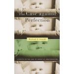 【预订】The Case Against Perfection: Ethics in the Age of Genet