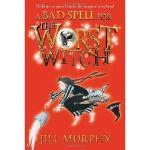 【预订】A Bad Spell for the Worst Witch