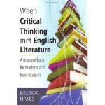 【预订】When Critical Thinking Met English Literature: A Resour