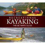【预订】Recreational Kayaking: The Ultimate Guide