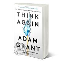 现货英文原版 重新思考 纽约时报畅销书小说 Think Again 平装 再想一想:知道你不知道的东西的力量 自我励志提