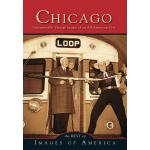 【预订】Chicago: Unforgettable Vintage Images of an All-America