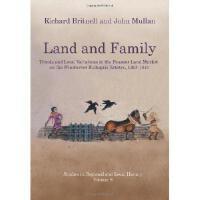 【预订】Land and Family: Trends and Local Variations in the Pea