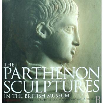 【预订】The Parthenon Sculptures in the British Museum 9780714122618 美国库房发货,通常付款后3-5周到货!