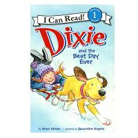 英文原版 Dixie and the Best Day Ever 黛西最好的一天