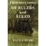 【预订】A River That Is Congo: Of Rulers and Ruled