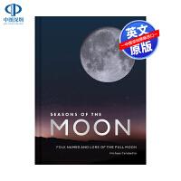 英文原版 月亮的季节 Seasons of the Moon 精装 自然摄影风景景观艺术书 Folk Names and