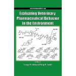 【预订】Evaluating Veterinary Pharmaceutical Behavior in the En