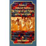 【预订】Memoirs of Emma, Lady Hamilton: The Friend of Lord Nels